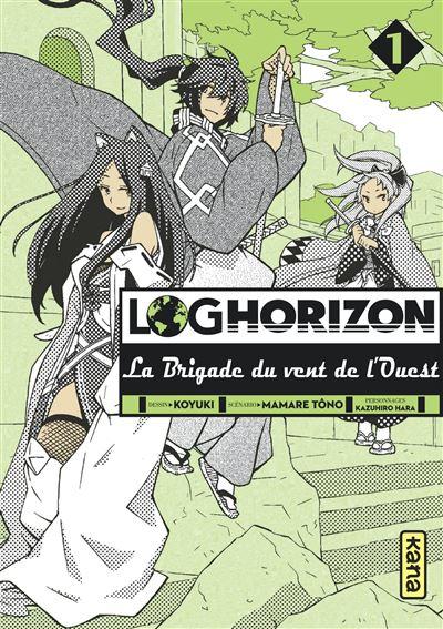 Log horizon : spin off - Tome 1 : La brigade du vent de l'Ouest