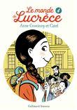 Le monde de Lucrèce - Le monde de Lucrèce, T4