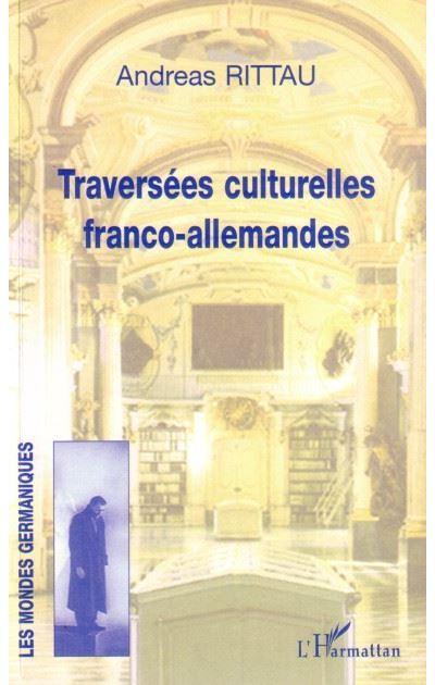 Traversées culturelles franco-allemandes