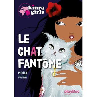 Kinra girls (2) : Le chat fantôme