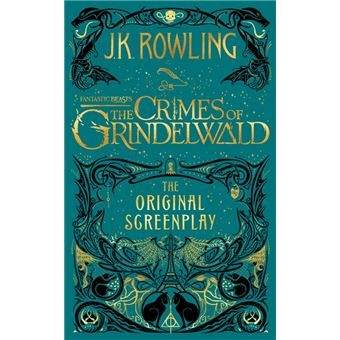 Les Animaux FantastiquesFANTASTIC BEASTS: THE CRIMES OF GRINDELWALD. THE ORIGINAL S