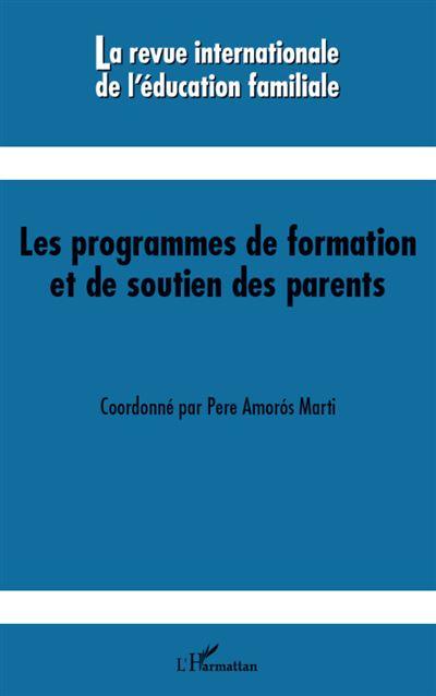 Les programmes de formation et de soutien des parents