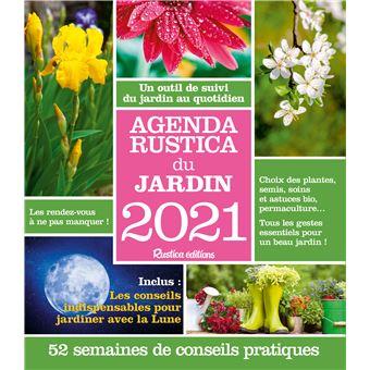 Calendrier Lunaire Rustica 2021 Agenda Rustica du jardin 2021   broché   Robert Elger   Achat