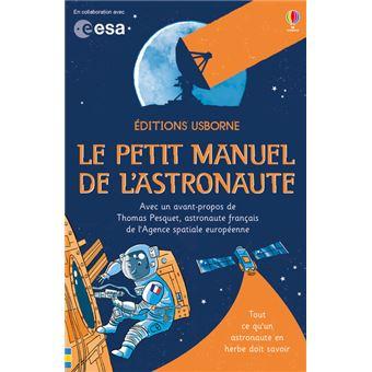 Le petit manuel de l'astronaute