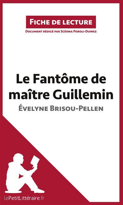Analyse : Le fantôme de Maître Guillemin d´Évelyne Brisou-Pellen - Le Petit Litteraire