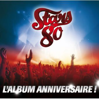 stars 80 l 39 album anniversaire live coffret sabrina jean luc lahaye cd album achat. Black Bedroom Furniture Sets. Home Design Ideas