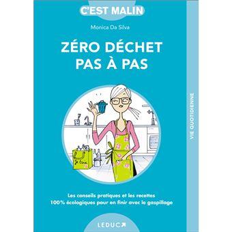 Zero Dechet Pas A Pas C Est Malin
