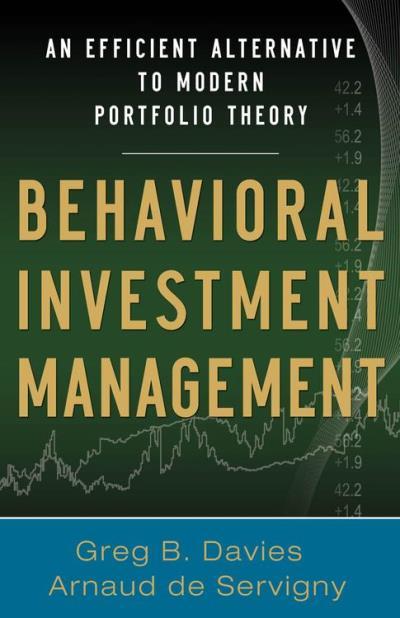 Behavioral investment management: an efficient alternative t