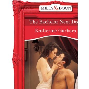 Get e-book The Bachelor Next Door (Mills & Boon Vintage Desire)