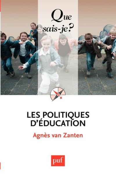 Les politiques d'éducation - « Que sais-je ? » n° 2396 - 9782130652519 - 6,99 €