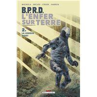 B.P.R.D. - L'Enfer sur Terre