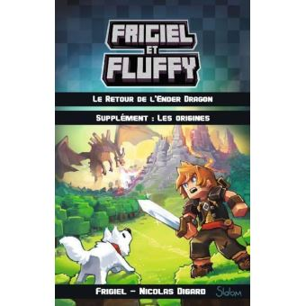 Frigiel Et Fluffy Supplement Les Origines