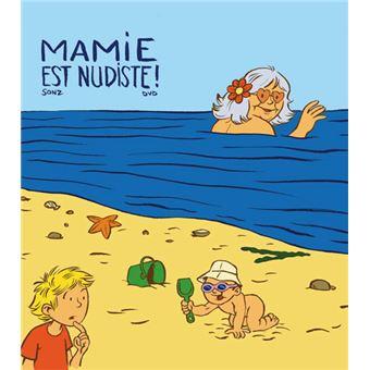 Mamie Est Nudiste Broche Sonz Dvd Livre Tous Les Livres A La Fnac