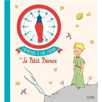 Le Petit PrinceJ'apprends à lire l'heure avec Le Petit Prince