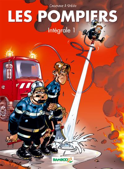 Les Pompiers - intégrale tomes 1 et 2