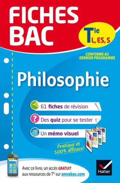 Fiches bac Philosophie Tle L, ES, S - Fiches de révision Terminale séries générales - 9782401046702 - 4,49 €