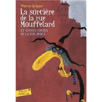 La sorci re de la rue mouffetard poche pierre gripari - Conte de la rue broca la fee du robinet ...