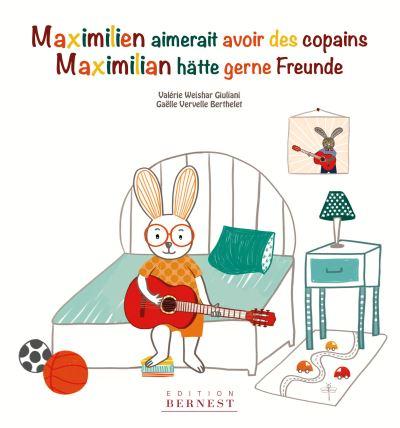 Maximilien aimerait avoir des copains, Maximilian hätte gerne Freunde