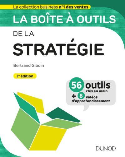 La boîte à outils de la Stratégie - 3e éd. - 9782100795345 - 14,99 €