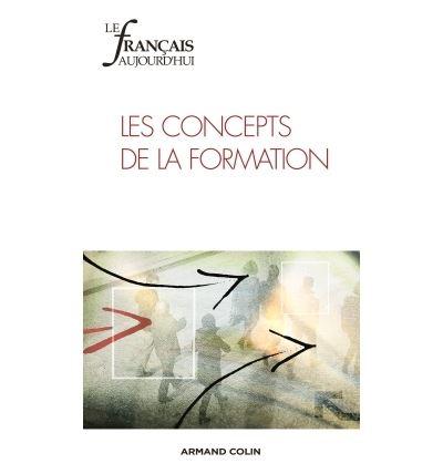 Le français aujourd'hui n° 188 (1/2015) Les Concepts de la formation