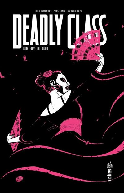Deadly Class - Tome 7 - 9791026830313 - 9,99 €