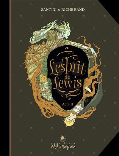 L'Esprit de Lewis 02 - Acte II