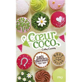 Les filles au chocolatLes filles au chocolat - tome 4 Coeur coco