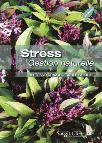 Stress - Gestion naturelle