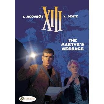 XIIIXIII - tome 22 The martyr's message