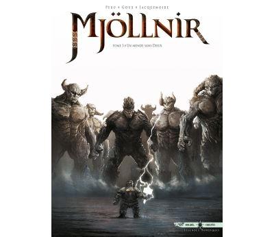 Mjöllnir 03 - Un monde sans dieux