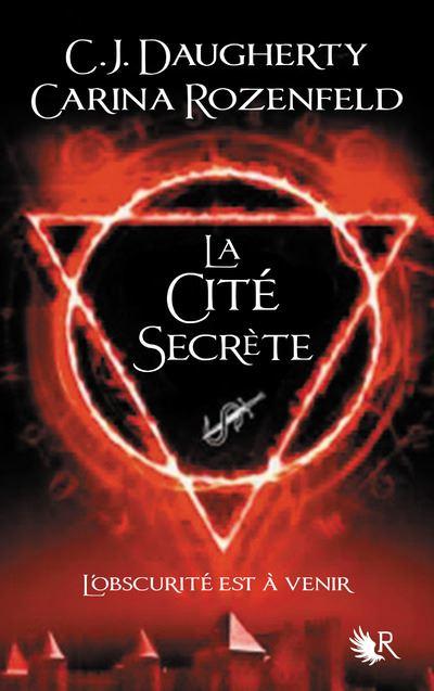 Le Feu secret - tome 2 La cité secrète
