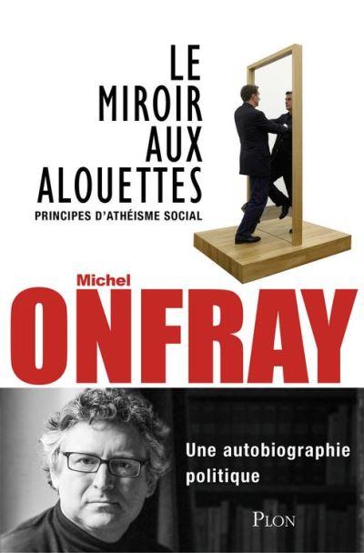 Le miroir aux alouettes - 9782259249607 - 11,99 €