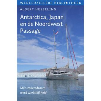 Antarctica, Japan en de Noordwest Passage