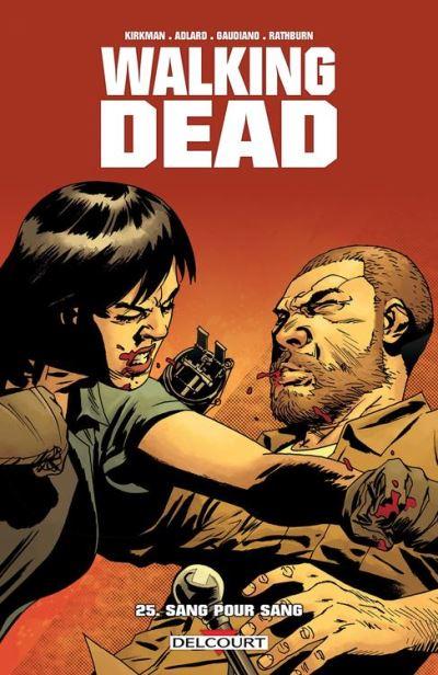 Walking Dead T25 - Sang pour sang - 9782756082523 - 9,99 €
