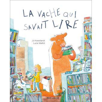 La vache qui savait lire - cartonné - Jo Hoestlandt, Lucie