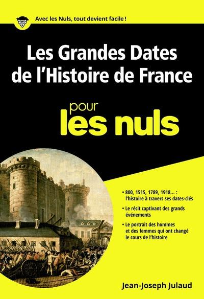 Les Grandes Dates de l'Histoire de France Poche Pour les Nuls