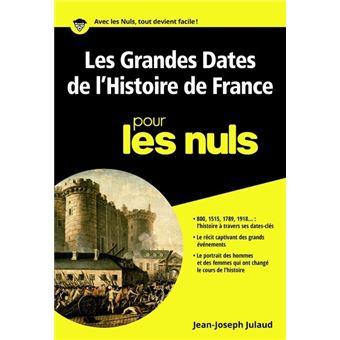 Pour les nulsLes Grandes Dates de l'Histoire de France Poche Pour les Nuls