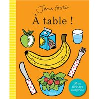 À table ! (coll. jane foster)