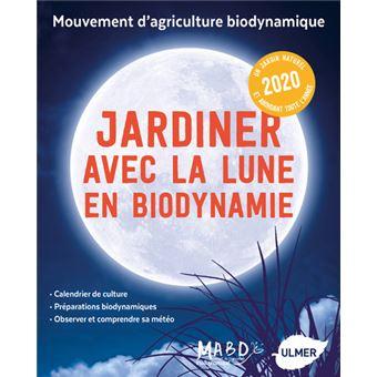Calendrier Des Semis Biodynamique.Jardiner Avec La Lune En Biodynamie 2020