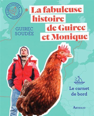 La fabuleuse histoire de Guirec et Monique - 9782081435858 - 13,99 €