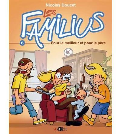 Les Familius, Pour le meilleur et pour le père