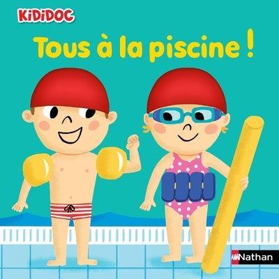 Kididoc - Tome 16 : Tous à la piscine !