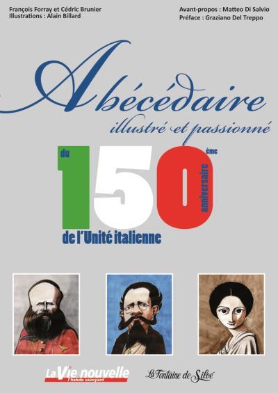 Abécédaire illustré et passionné du 150ème anniversaire de l'Unité italienne