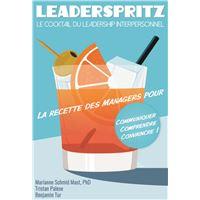 Leaderspritz - Le cocktail du leadership interpersonnel
