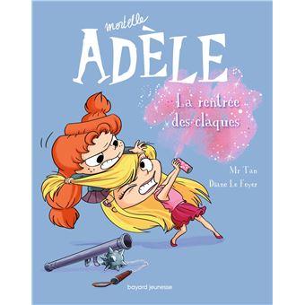 Mortelle AdèleMortelle Adèle T.9 La rentrée des claques