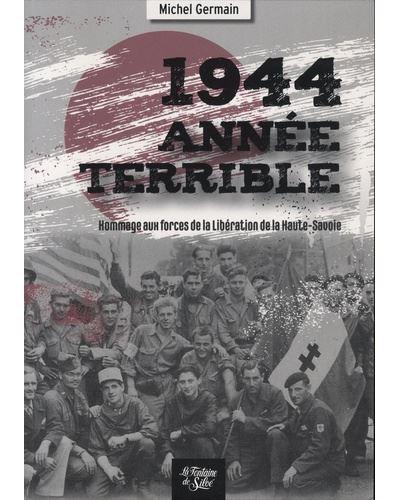 1944 Année terrible