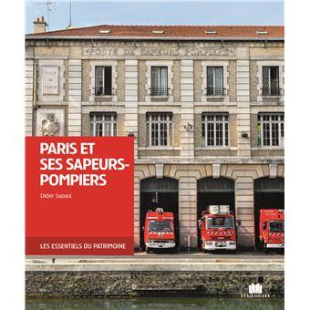 Paris et ses sapeurs-pompiers