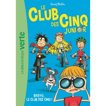 Le Club des Cinq Junior 05 - Bravo, le Club des Cinq !