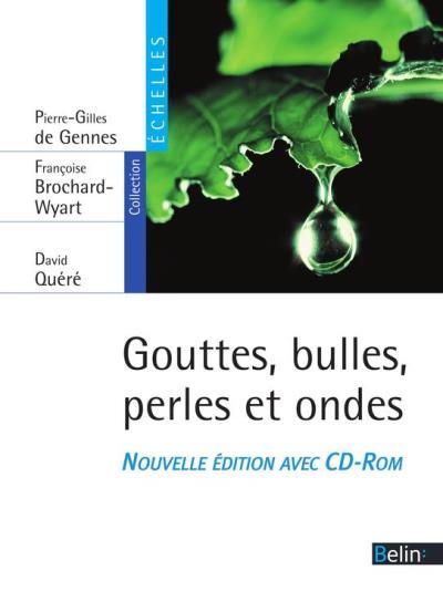 Gouttes, bulles, perles et ondes - 9782701185583 - 24,99 €