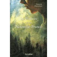 La fiancée de la Nouvelle-France